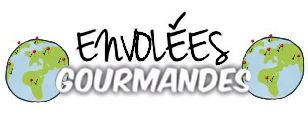 ENVOLÉES GOURMANDES