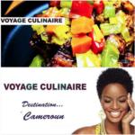 Voyage culinaire, destination Cameroun